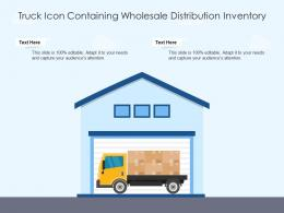 Truck Icon Containing Wholesale Distribution Inventory