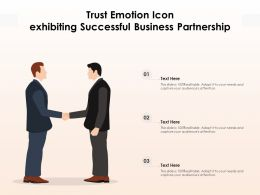 Trust Emotion Icon Exhibiting Successful Business Partnership