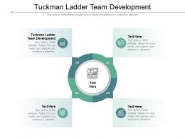 Tuckman Ladder Team Development Ppt Powerpoint Presentation Outline Cpb