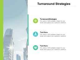 Turnaround Strategies Ppt Powerpoint Presentation Infographics Themes Cpb