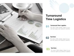Turnaround Time Logistics Ppt Powerpoint Presentation Inspiration Example Introduction Cpb