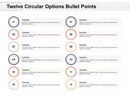 Twelve Circular Options Bullet Points