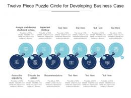 Twelve Piece Puzzle Circle For Developing Business Case