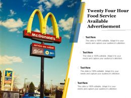 Twenty Four Hour Food Service Available Advertisement
