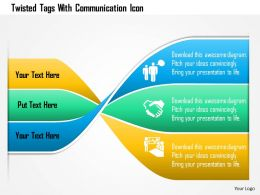 Twisted Tags With Communication Icon Powerpoint Template