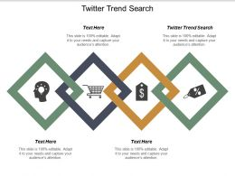 Twitter Trend Search Ppt Powerpoint Presentation Icon Infographic Template Cpb