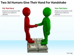 Two 3d Humans Give Their Hand For Handshake Ppt Graphics Icons PowerPoint