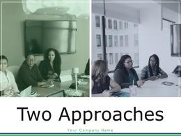 Two Approaches Project Management Strategy Business Engagement Funnel Investment