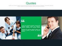Two Business Quotes For Business Communication Powerpoint Slides