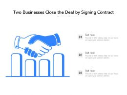 Two Businesses Close The Deal By Signing Contract