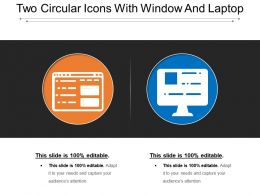 Two Circular Icons With Window And Laptop