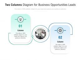 Two Columns Diagram For Business Opportunities Leads Infographic Template