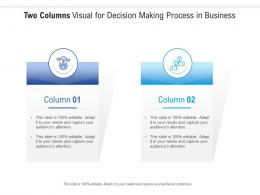Two Columns Visual For Decision Making Process In Business Infographic Template
