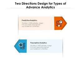 Two Directions Design For Types Of Advance Analytics