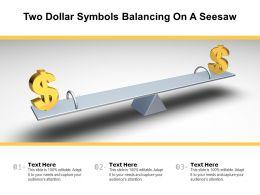 Two Dollar Symbols Balancing On A Seesaw