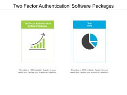 Two Factor Authentication Software Packages Ppt Powerpoint Presentation File Example Cpb