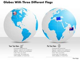 Two Globes With Three Different Flags Ppt Presentation Slides