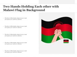 Two Hands Holding Each Other With Malawi Flag In Background