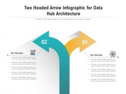 Two Headed Arrow For Data Hub Architecture Infographic Template
