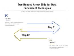 Two Headed Arrow Slide For Data Enrichment Techniques Infographic Template