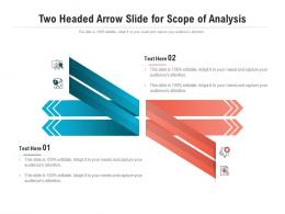 Two Headed Arrow Slide For Scope Of Analysis Infographic Template
