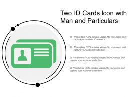 Two Id Cards Icon With Man And Particulars