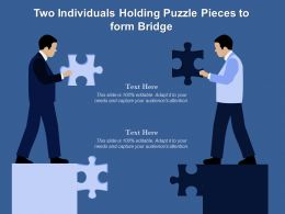Two Individuals Holding Puzzle Pieces To Form Bridge