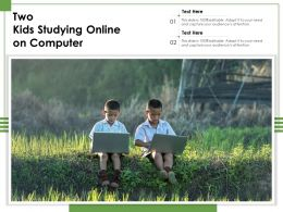 Two Kids Studying Online On Computer