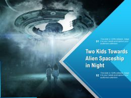 Two Kids Towards Alien Spaceship In Night