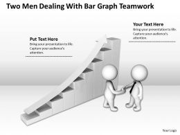 Two Men Dealing With Bar Graph Teamwork Ppt Graphics Icons Powerpoint