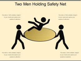 Two Men Holding Safety Net