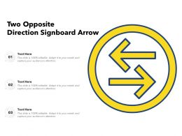 Two Opposite Direction Signboard Arrow