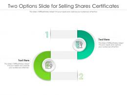 Two Options Slide For Selling Shares Certificates Infographic Template