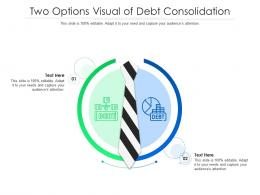 Two Options Visual Of Debt Consolidation Infographic Template