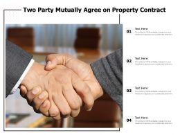 Two Party Mutually Agree On Property Contract