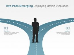 Two Path Diverging Displaying Option Evaluation