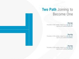 Two Path Joining To Become One