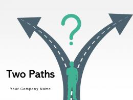 Two Paths Arrow Diverging Roads Forecasting Prediction Evaluation Crossroads