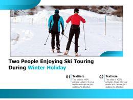 Two People Enjoying Ski Touring During Winter Holiday