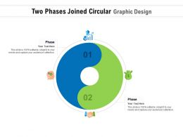 Two Phases Joined Circular Graphic Design
