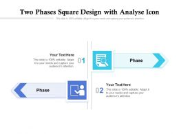 Two Phases Square Design With Analyse Icon