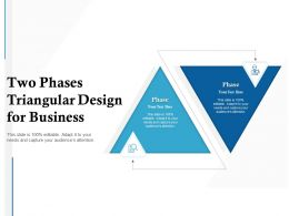 Two Phases Triangular Design For Business