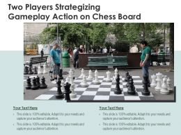 Two Players Strategizing Gameplay Action On Chess Board