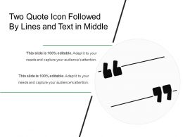 Two Quote Icon Followed By Lines And Text In Middle