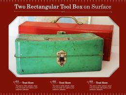 Two Rectangular Tool Box On Surface