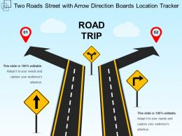 Two Roads Street With Arrow Direction Boards Location Tracker