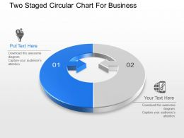 Two Staged Circular Chart For Business Powerpoint Template Slide