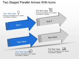 Two Staged Parallel Arrows With Icons Powerpoint Template Slide