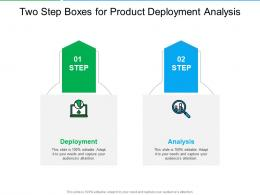 Two Step Boxes For Product Deployment Analysis