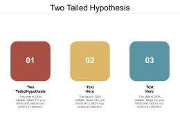 Two Tailed Hypothesis Ppt Powerpoint Presentation Infographic Template Images Cpb